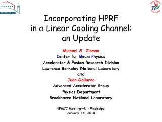 Consolidating HPRF in a Linear Cooling Channel: an Update