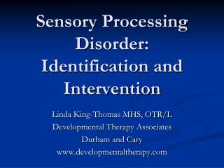 Tangible Processing Disorder: Identification and Intervention