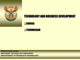 Innovation AND BUSINESS DEVELOPMENT GODISA TSHUMISANO