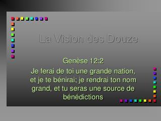La Vision des Douze