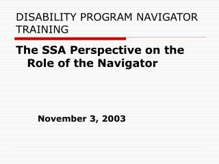 Incapacity PROGRAM NAVIGATOR TRAINING