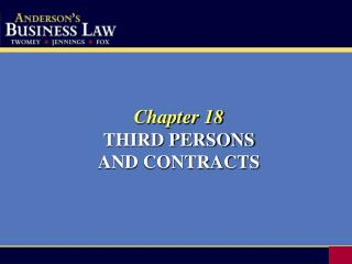 Part 18 THIRD PERSONS AND CONTRACTS
