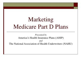 Promoting Medicare Part D Plans