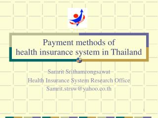 Installment techniques for medical coverage framework in Thailand
