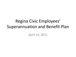 Regina Civic Employees Superannuation and Benefit Plan