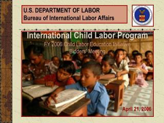U.S. Branch OF LABOR Bureau of International Labor Affairs
