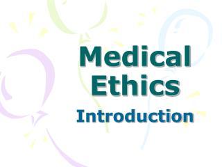 Medicinal Ethics