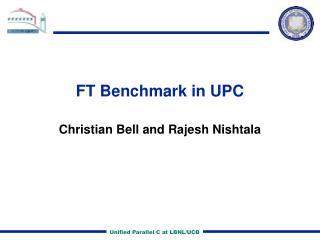 FT Benchmark in UPC