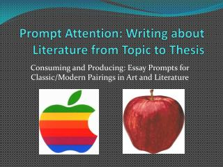 Brief Attention: Writing about Literature from Topic to Thesis