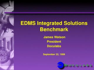 EDMS Integrated Solutions Benchmark