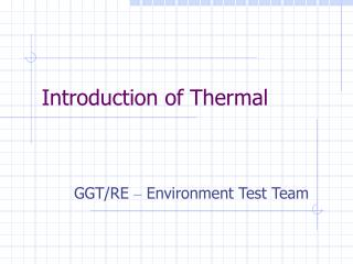 Presentation of Thermal