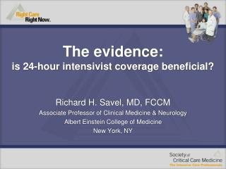 The proof: is 24-hour intensivist scope useful