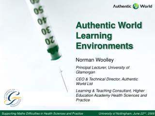 Bona fide World Learning Enviornments