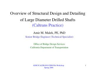 Diagram of Structural Design and Detailing of Large Diameter Drilled Shafts Caltrans Practice