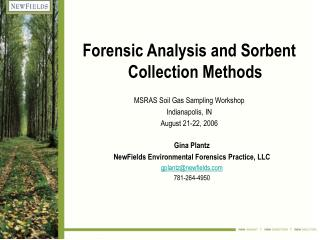 Measurable Analysis and Sorbent Collection Methods MSRAS Soil Gas Sampling Workshop Indianapolis, IN August 21-22, 2006