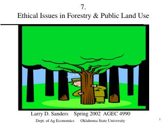 7. Moral Issues in Forestry Public Land Use