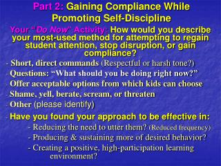 Section 2: Gaining Compliance While Promoting Self-Discipline