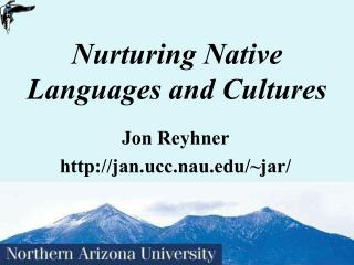 Sustaining Native Languages and Cultures