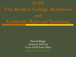 Enthusiastic The Road to College Readiness and Culturally Relevant Teaching
