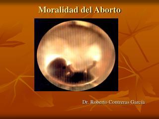 Moralidad del Aborto