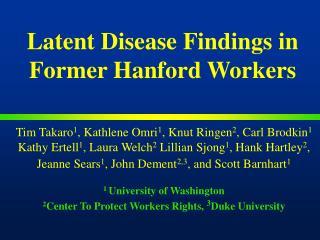 Idle Disease Findings in Former Hanford Workers