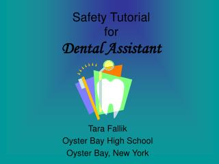 Security Tutorial for Dental Assistant