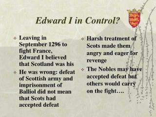 Edward I in Control
