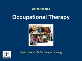 Profession decision Occupational Therapy