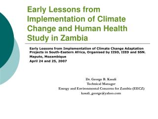 Early Lessons from Implementation of Climate Change and Human Health Study in Zambia