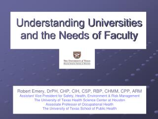 Understanding Universities and the Needs of Faculty