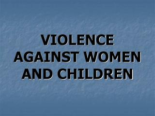 Savagery AGAINST WOMEN AND CHILDREN