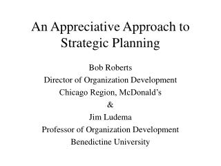 An Appreciative Approach to Strategic Planning