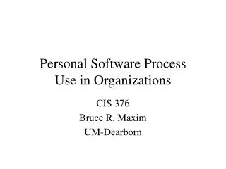 Individual Software Process Use in Organizations