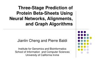 Three-Stage Prediction of Protein Beta-Sheets Using Neural Networks, Alignments, and Graph Algorithms