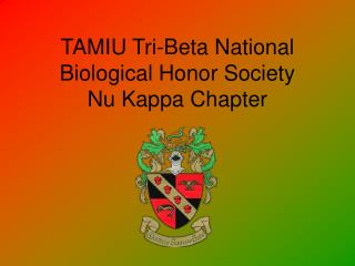 TAMIU Tri-Beta National Biological Honor Society Nu Kappa Chapter