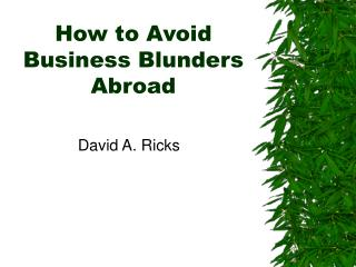 The most effective method to Avoid Business Blunders Abroad