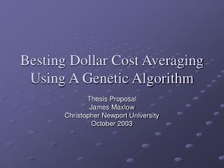 Besting Dollar Cost Averaging Using A Genetic Algorithm