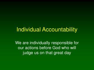 Singular Accountability