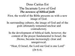 Deus Caritas Est The Incarnate Love of God