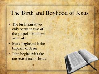 The Birth and Boyhood of Jesus