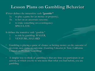 Lesson Plans on Gambling Behavior