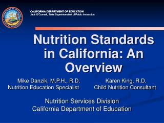 Nourishment Standards in California: An Overview