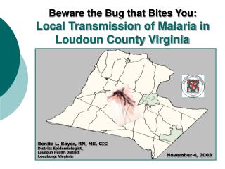 Be careful the Bug that Bites You: Local Transmission of Malaria in Loudoun County Virginia