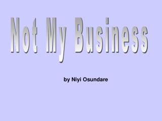 Not My Business