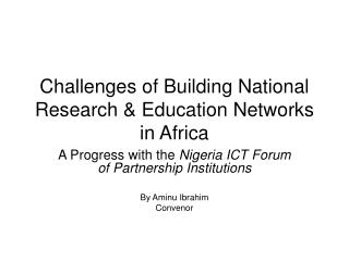 Difficulties of Building National Research Education Networks in Africa