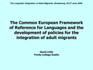 The Common European Framework of Reference for Languages and the advancement of strategies for the incorporation of gro