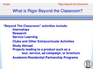 What is Rigor Beyond the Classroom