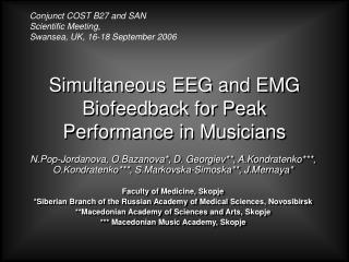 Concurrent EEG and EMG Biofeedback for Peak Performance in Musicians