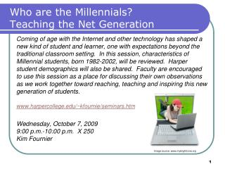 Who are the Millennials Teaching the Net Generation