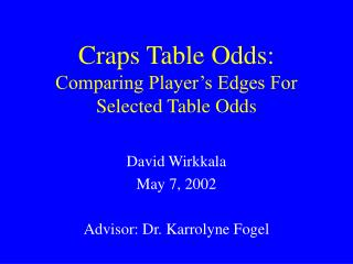 Craps Table Odds: Comparing Player